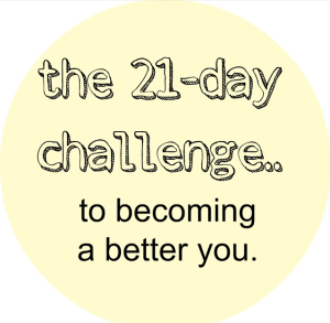 The 21 Day Challenge